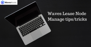 Manage Waves Node tips/tricks